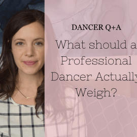 What should a pro dancer actually weigh?