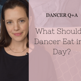 "What ""should"" a Dancer Eat in a Day?"