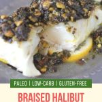 Braised Halibut and Gremolata Pin