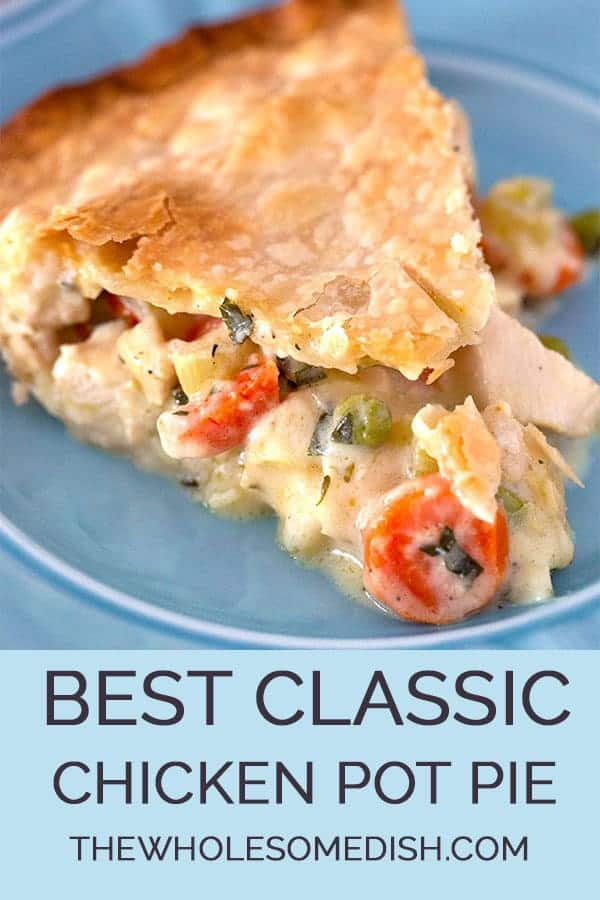 Slice Of The Best Chicken Pot Pie Recipe With Creamy Filling Inside Pie Crust