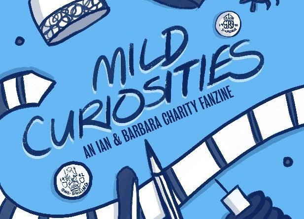 Mild Curiosities - An Ian & Barbara Charity Fanzine. Edited by Sophie Iles and Bojaciuk