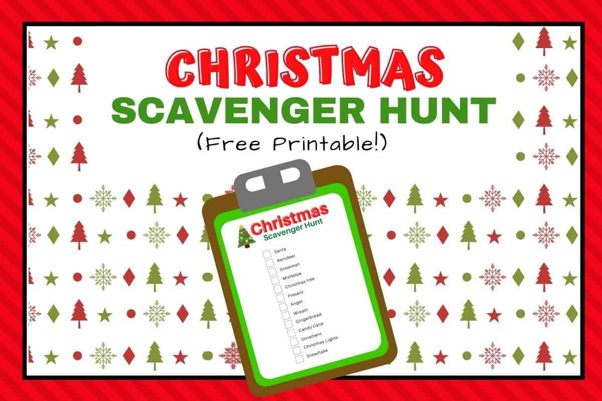 Christmas Scavenger Hunt Printable For Kids The Wild
