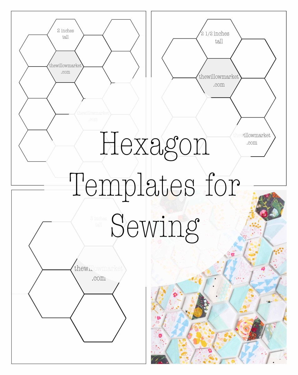 Hexagon templates for sewing a hexie quilt 2 inch 2 1 2 for Quilting hexagon templates free