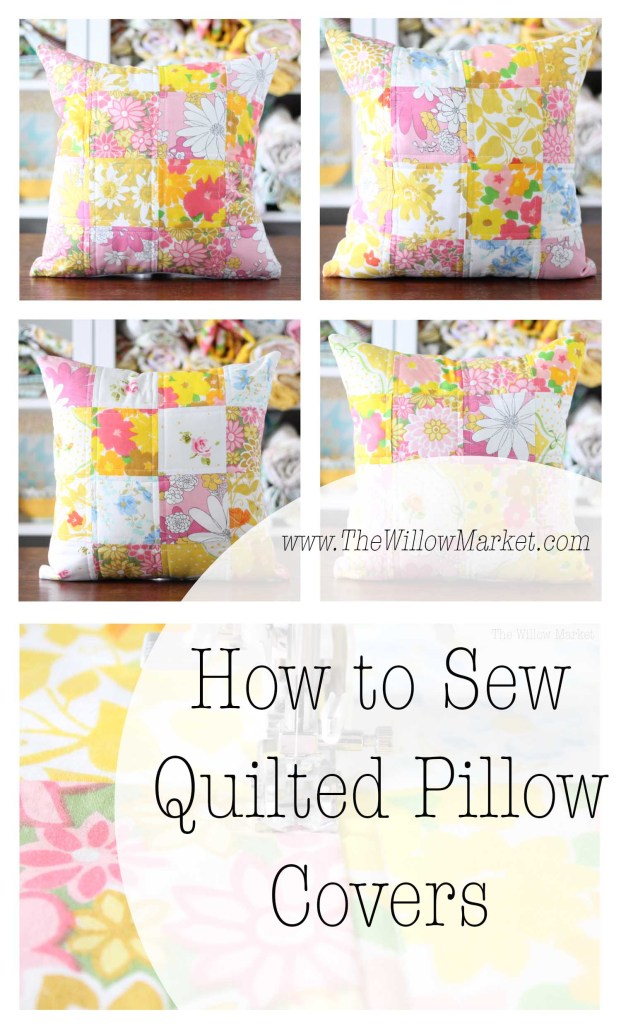 How To Sew A Quilted Patchwork Pillow Cover The Willow Market