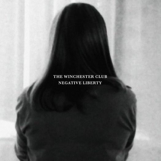 The Winchester Club - Negative Liberty Album Cover