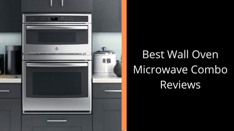 best wall oven microwave combo reviews 2021