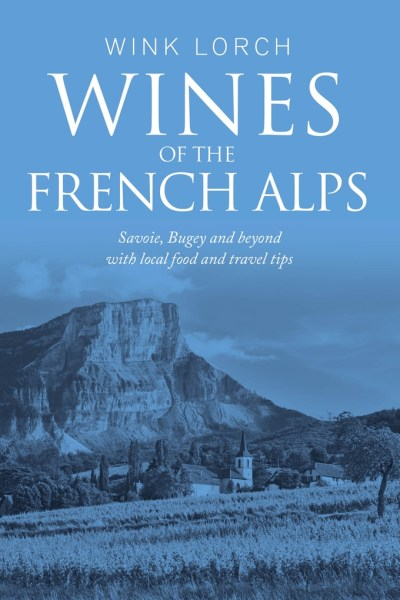 Wines of the French Alps