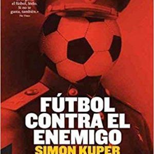 libro futbol contra el enemigo, de simon kuper, elegido mejor libro sobre futbol
