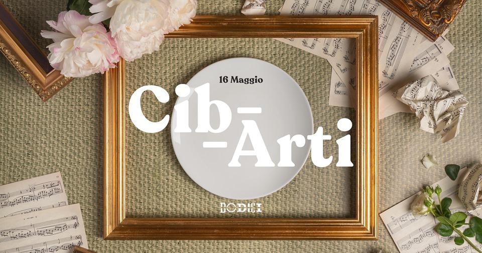 Dodici presenta: CibArti, sia di cibo che di arti