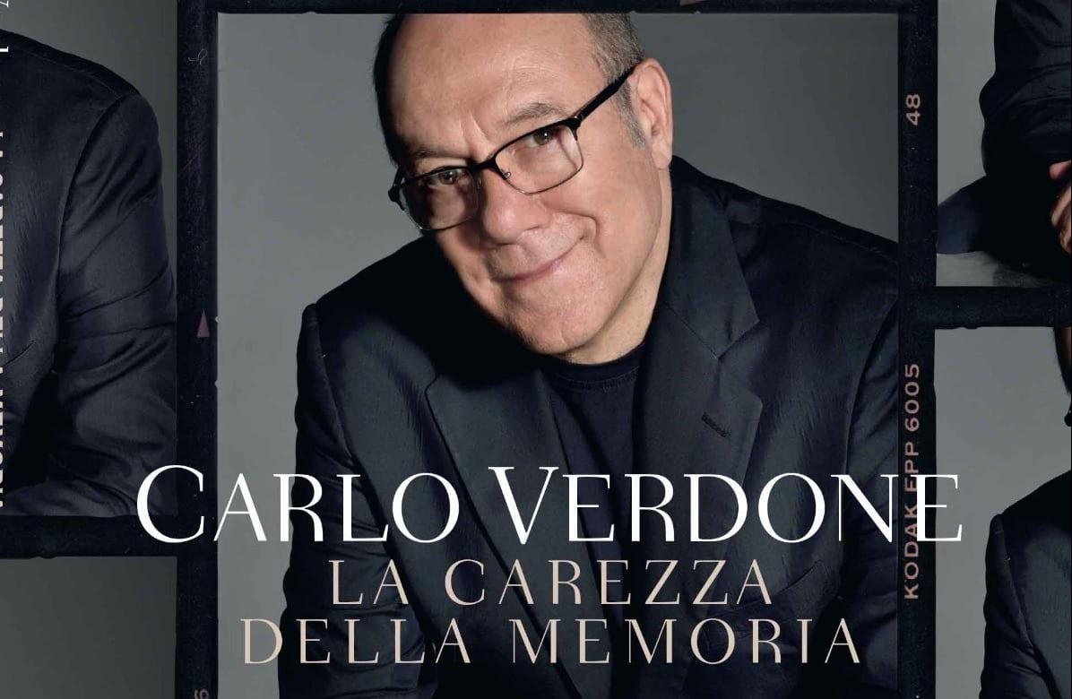 Carlo Verdone tra ricordi e intimità: La carezza della memoria