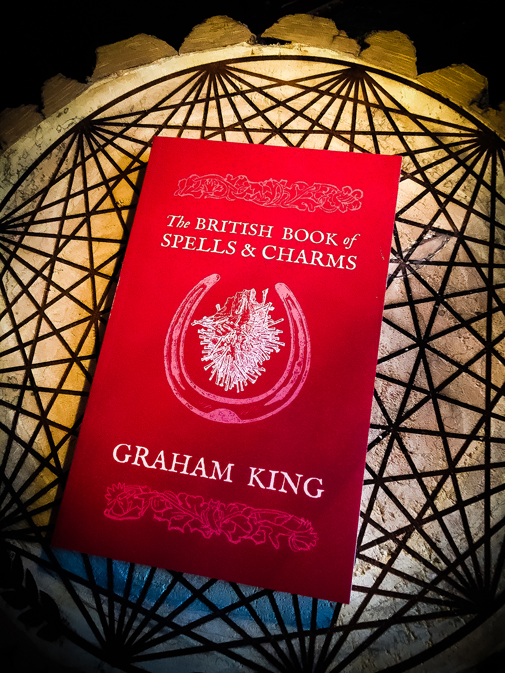 The British Book of Spells and Charms: A Compilation of Traditional Folk Magic