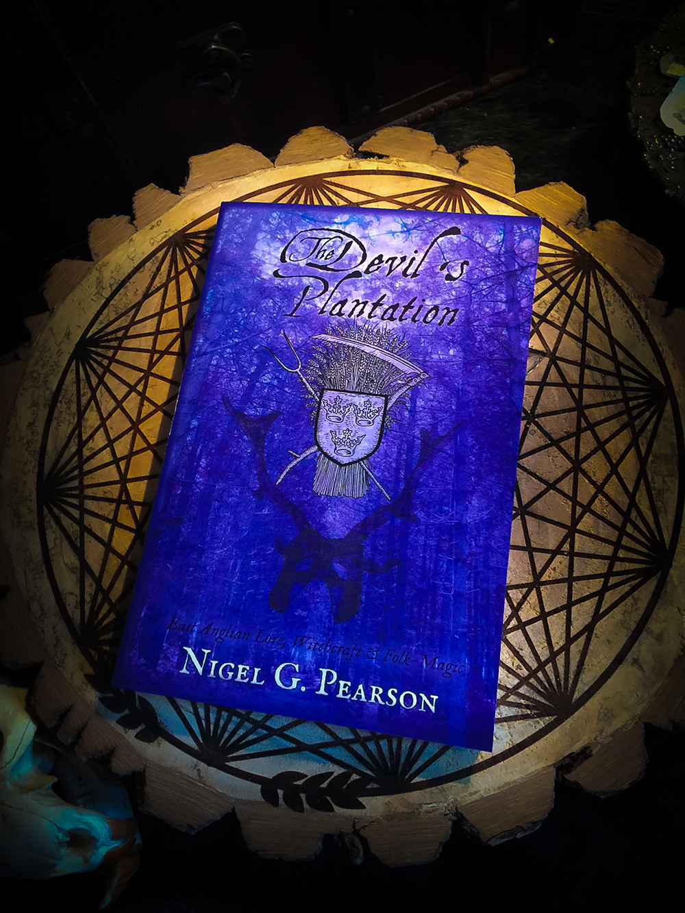 The Devil's Plantation: East Anglian Lore, Witchcraft & Folk-Magic