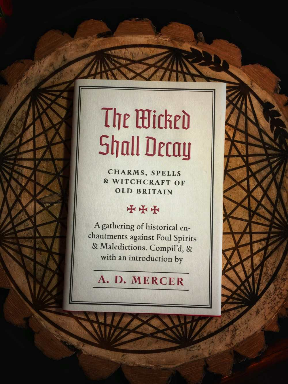 The Wicked Shall Decay