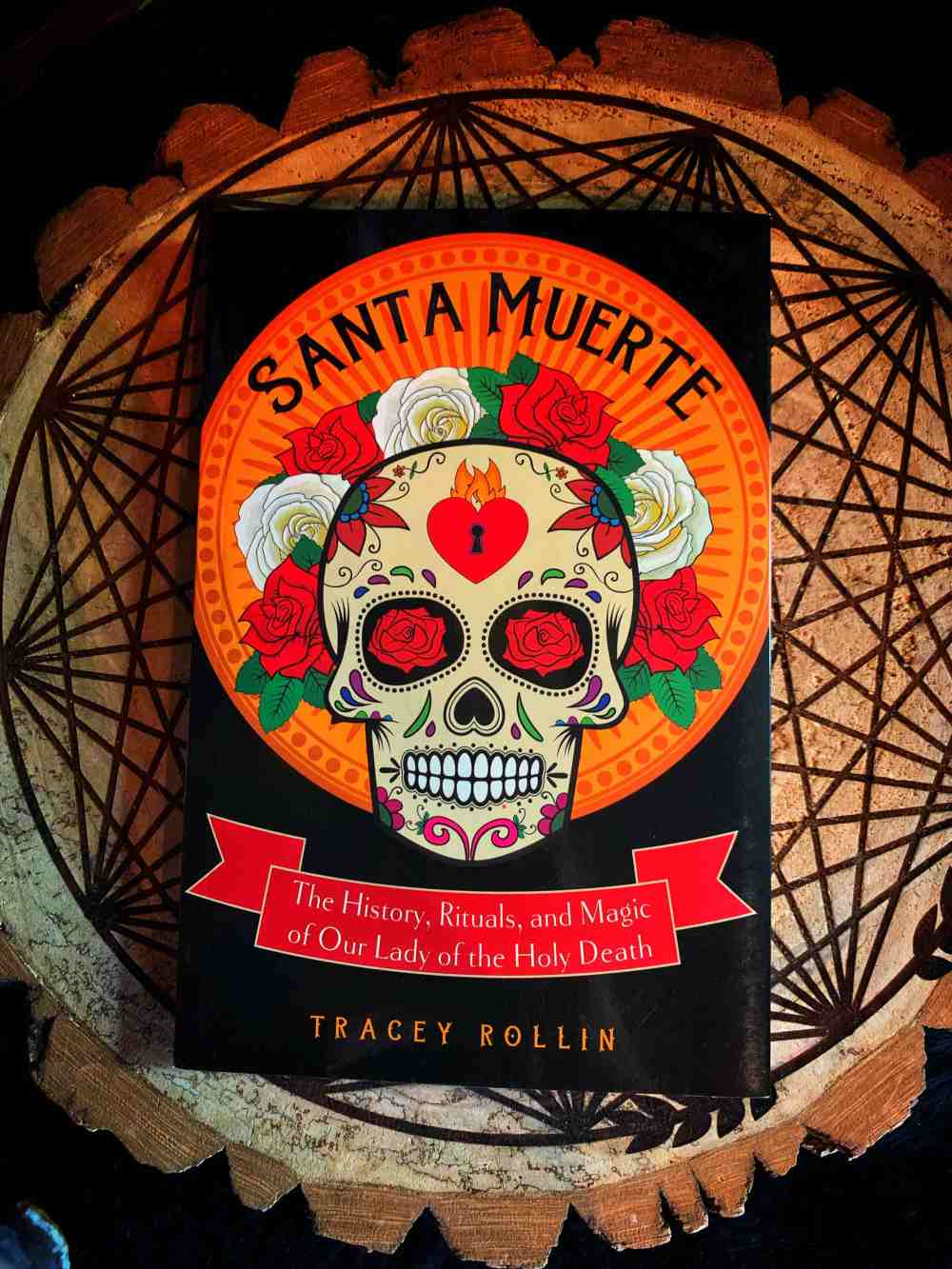 Santa Muerte: The History Rituals, and Magic of Our Lady of the Holy Death