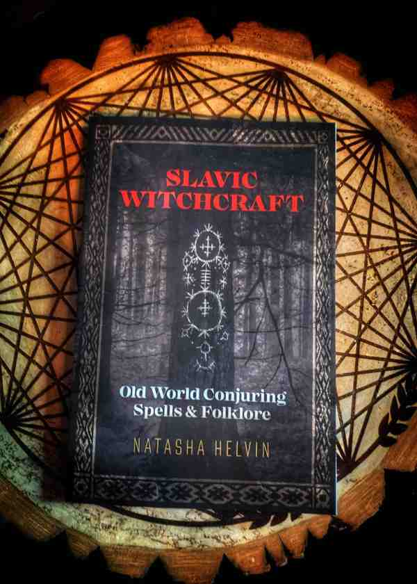 Slavic Witchcraft: Old World Conjuring Spells and Folklore