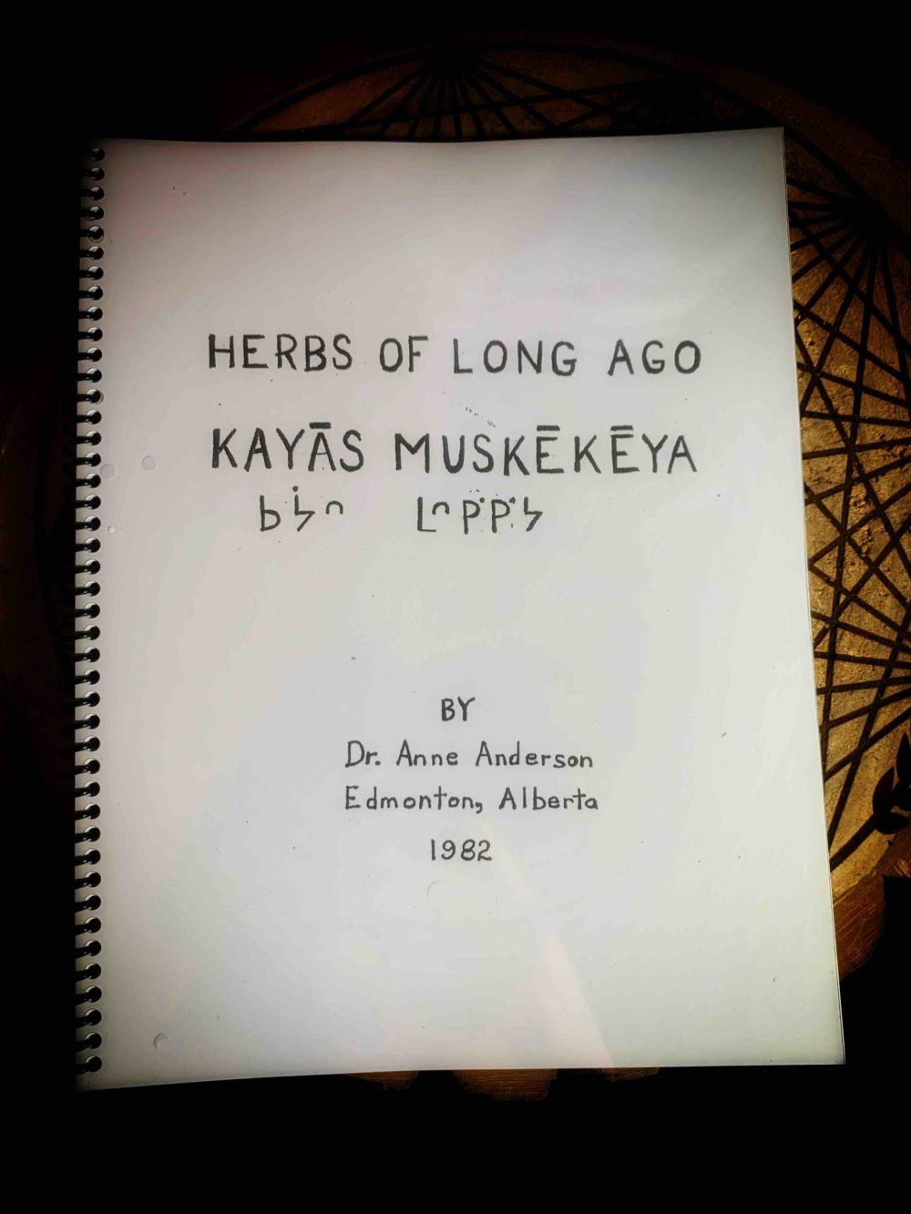 Herbs of Long Ago Kayas Muskekeya