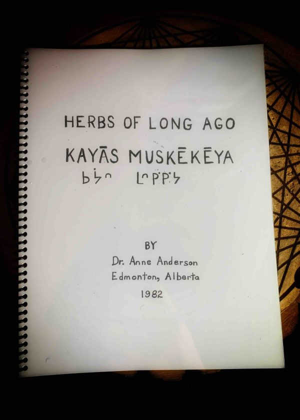 Herbs of Long Ago Kayas Muskekeya