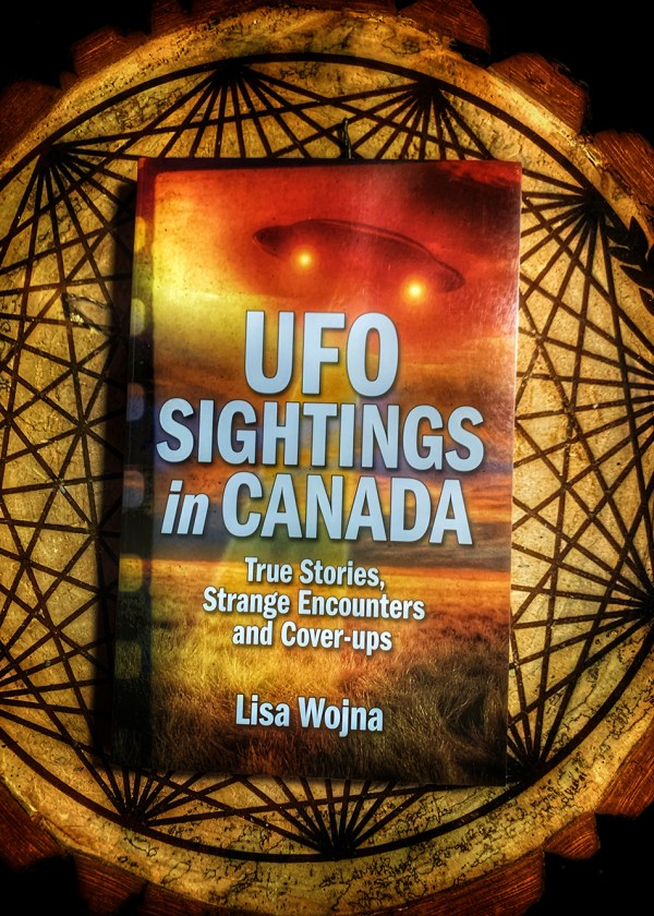 UFO Sightings in Canada: True Stories, Strange Encounters & Cover-ups