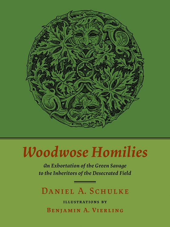 Woodwose Homilies