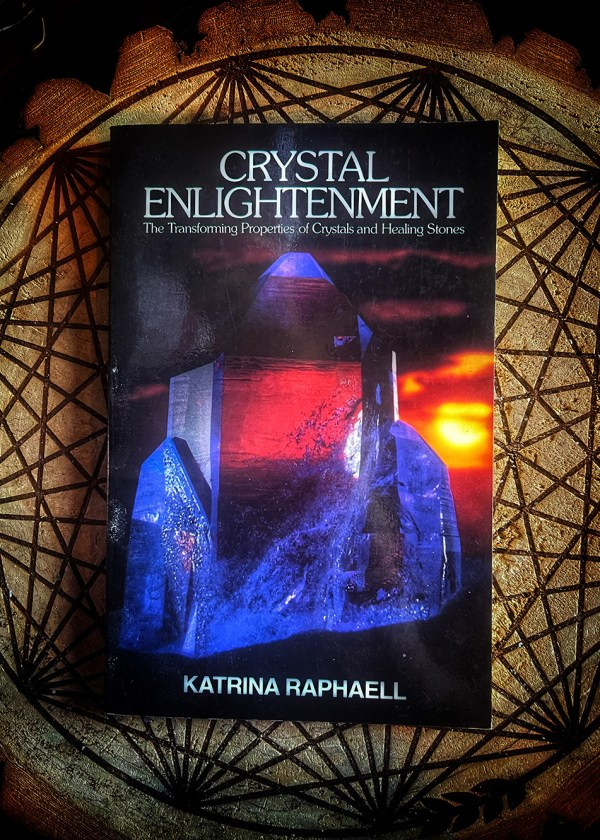 Crystal Enlightenment: The Transforming Properties of Crystals & Healing Stones