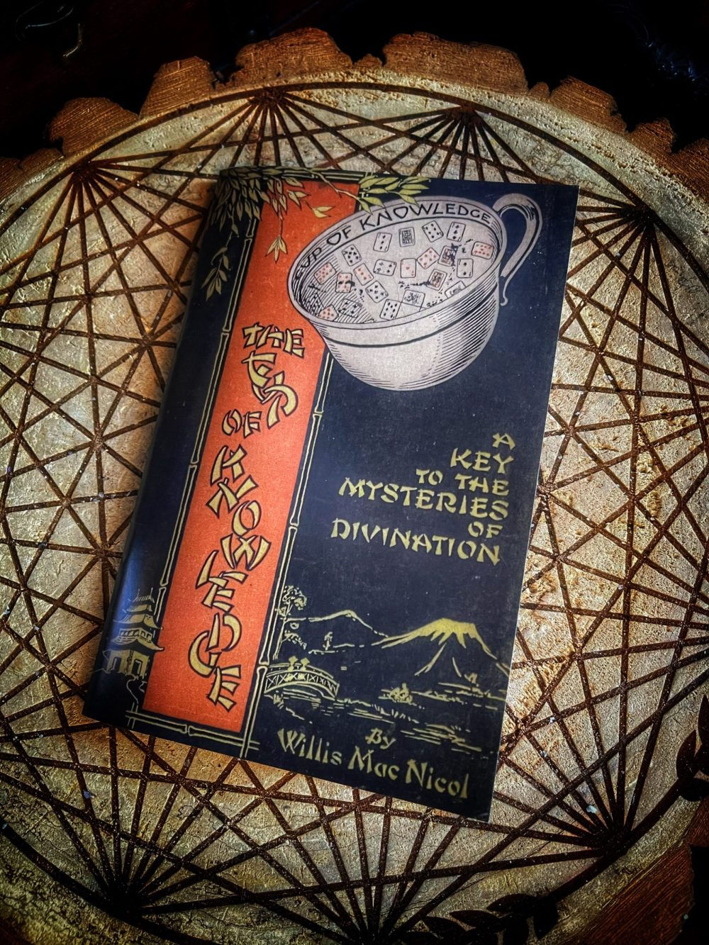 The Cup of Knowledge: A Key to the Mysteries Of Divination Book