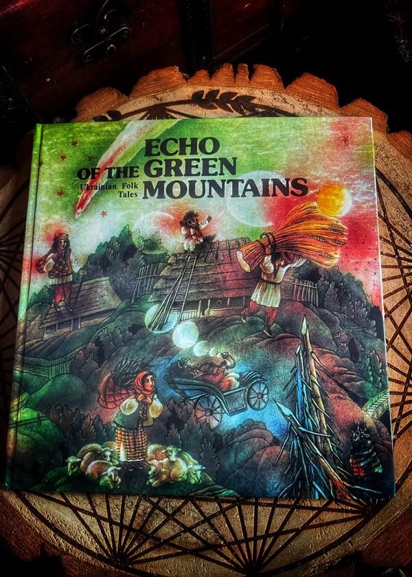 Echo of the Green Mountains: Ukrainian Folk Tales