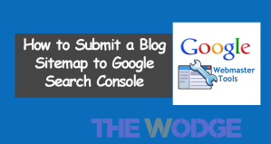 How to Submit a Blog Sitemap to Google Search Console