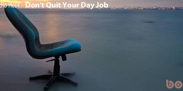 Don't_Quit_Your_Day_Job