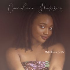 """Mississippi Songstress Candace Harris Goes Viral With Her New Single """"Make Room For Me"""""""