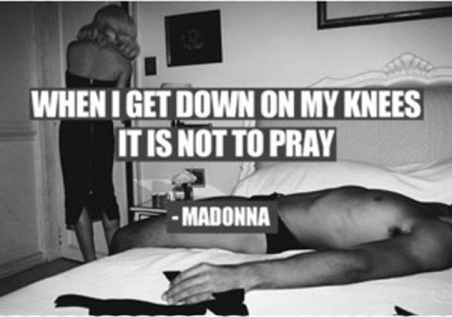 Another inspiring quote from women's 'role model' & well known cunt; Madonna