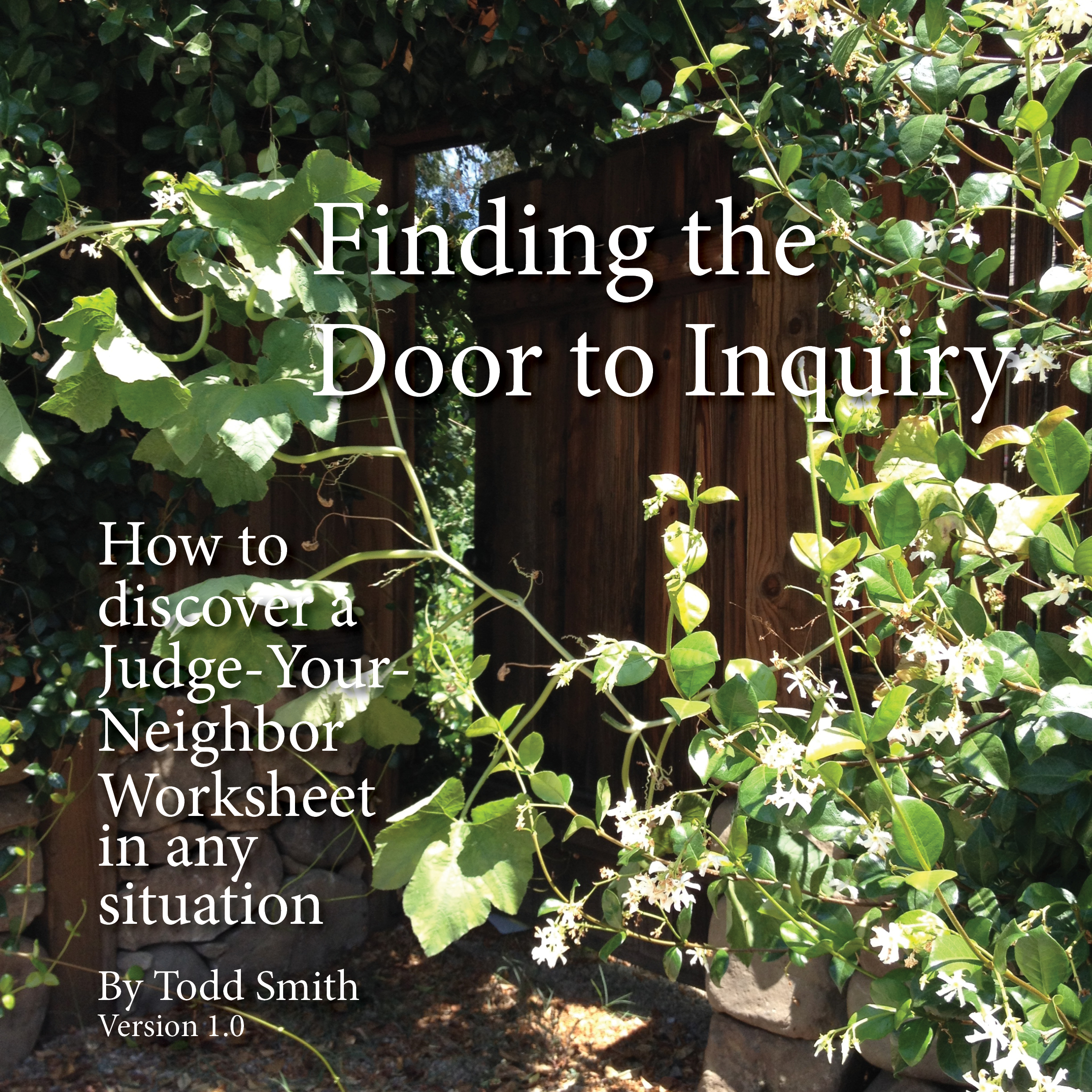 Finding The Door To Inquiry How To Discover A Jynw In Any