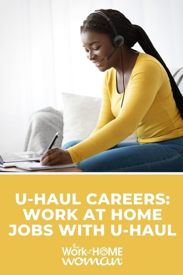 U-Haul Careers: Work at Home Jobs with U-Haul