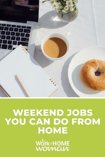 Looking for ways to earn extra money? Here are a bunch of remote, weekend job ideas for you -- so you don't have to be away from your family. via @TheWorkatHomeWoman