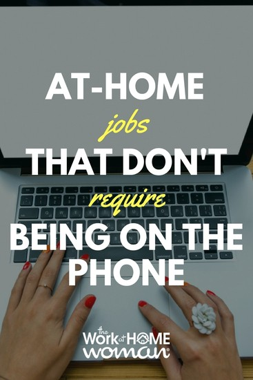 20 Work-at-Home Jobs That Don't Require Being on the Phone