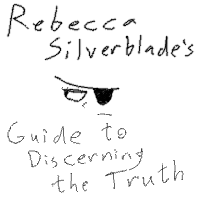 Rebecca Silverblade's Guide to Discerning the Truth