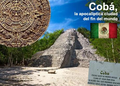 Cobá, la apocalíptica ciudad del fin del mundo Cobá, la apocalíptica ciudad del fin del mundo coba yucatan