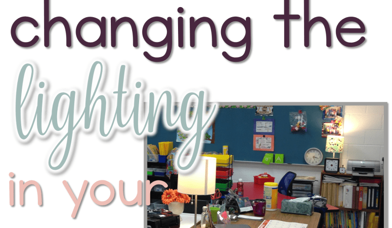 Changing the Lighting in Your Classroom