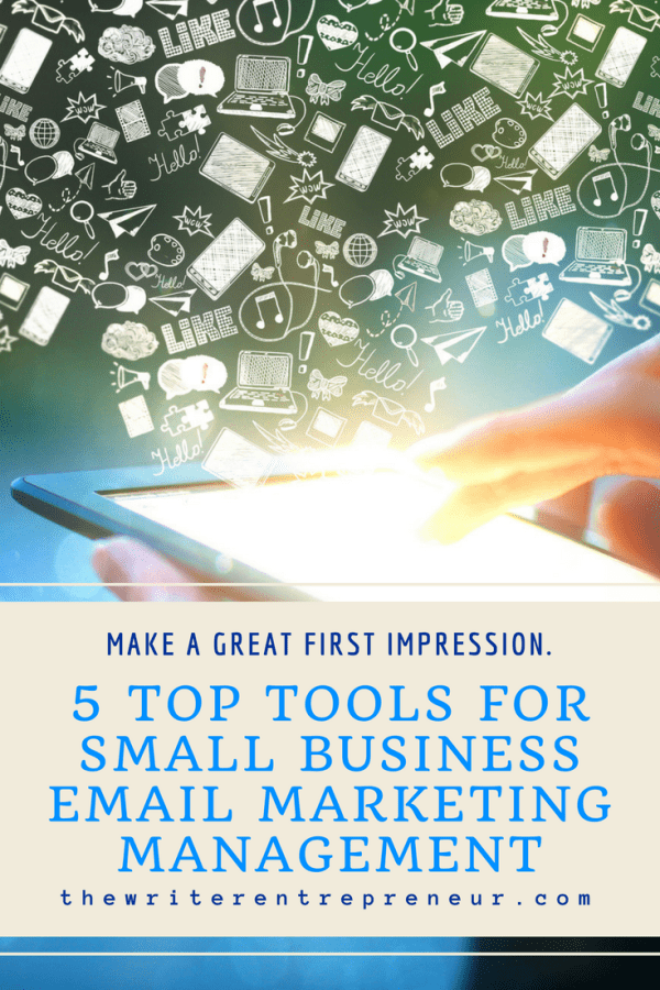 5 Top Tools for Small Business Email Marketing Management