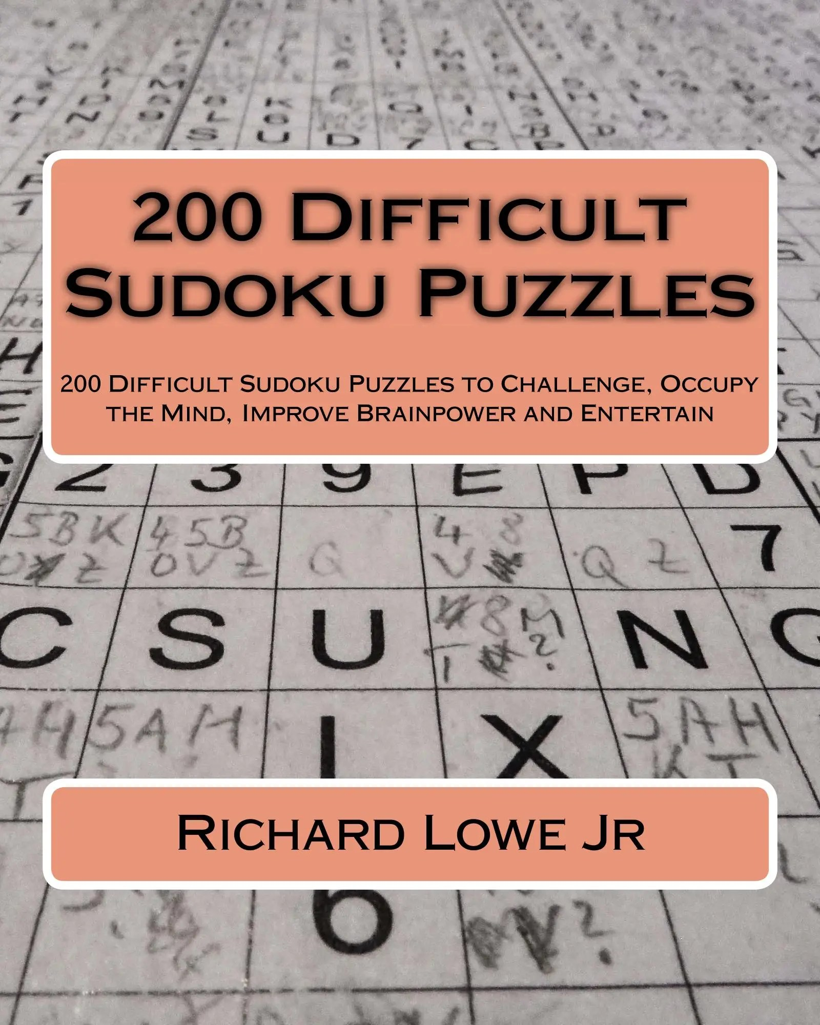 200 Difficult Sudoku Puzzles The Writing King