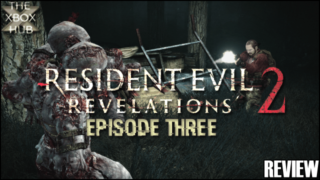 Resident Evil Revelations 2 Episode 3 Review | TheXboxHub