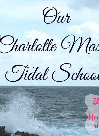 Charlotte Mason Tidal Homeschool