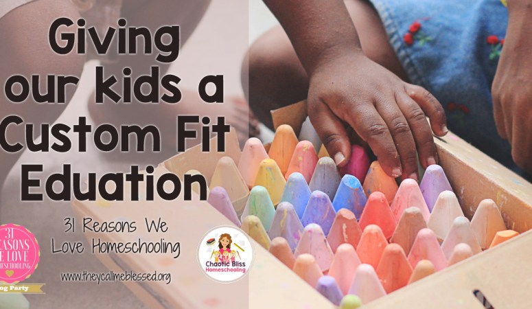 Giving Our Kids a Custom Fit Education