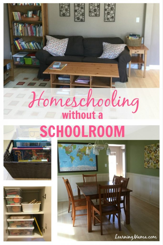 Homeschooling Without a Schoolroom - You CAN homeschool without a dedicated homeschool room without your home being consumed with the mess of homeschooling!