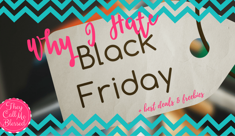 Why I Hate Black Friday + Best Deals & Freebies