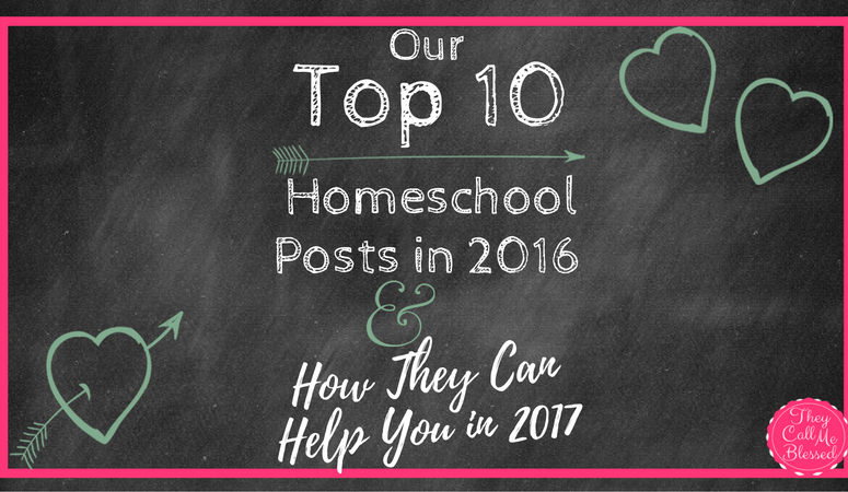 Our Top 10 Homeschool Posts in 2016