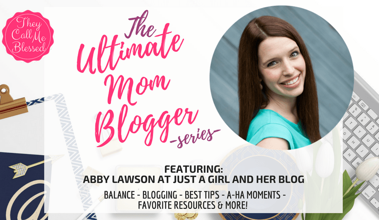 The Ultimate Mom Blogger Abby Lawson at Just a Girl and her Blog