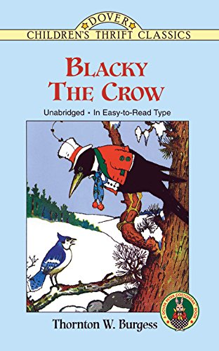 Burgess nature stories: Blacky the Crow (Dover Children's Thrift Classics)
