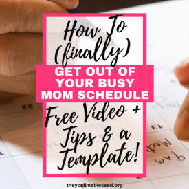 How to Get Out of Your Busy Mom Schedule