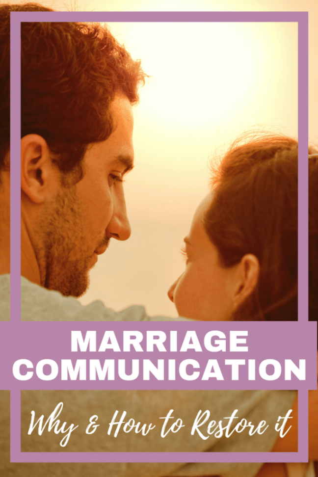 Marriage Communication: Why & How to Restore It Now