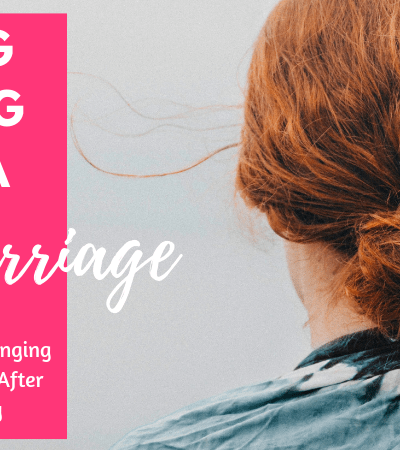 Finding Healing After a Miscarriage